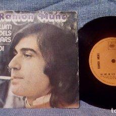 Discos de vinilo: RAMON MUNS - LA LUZ DE LOS DIAS CLAROS / DIME - SINGLE DE 1973 CBS ?– 1274 BUEN ESTADO. Lote 135721283