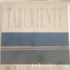 Discos de vinilo: TABURIENTE – ATLANTICO (ESPAÑA, 1988). Lote 135732639