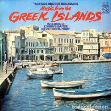 Discos de vinilo: TACTICOS AND HIS BOUZOUKIS – MUSIC FROM THE GREEK ISLANDS (UK, 1968). Lote 135733951