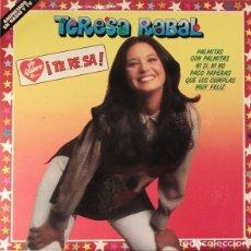 Discos de vinilo: TERESA RABAL – YO QUIERO A...¡TE..RE..SA! (ESPAÑA, 1983). Lote 135738291
