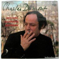 Discos de vinilo: CHARLES DUMONT - MON DIEU / LES AMANTS / UNE FEMME - LP MUSIC FOR PLEASURE 1976 BPY. Lote 135752574