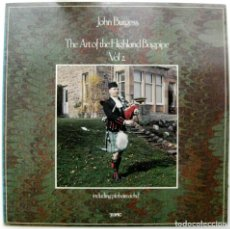 Discos de vinilo: JOHN BURGESS - THE ART OF THE HIGHLAND BAGPIPE VOL.2 - LP TOPIC RECORDS 1977 UK BPY. Lote 135759742