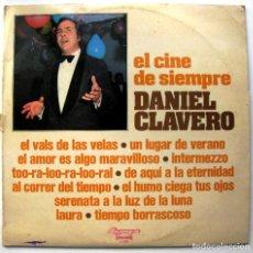 Discos de vinilo: DANIEL CLAVERO - EL CINE DE SIEMPRE - LP OLYMPO 1973 BPY. Lote 135765778