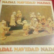 Discos de vinilo: NADAL NAVIDAD NADAL. Lote 135766922