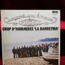 Discos de vinilo: GRUP D'HAVANERES LA BARRETINA. GENTILESA DE LA CAIXA D'ESTALVIS DE CATALUNYA. Lote 135770046