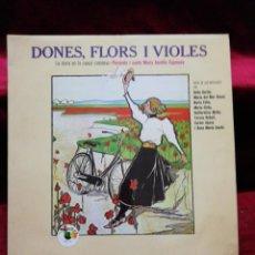 Discos de vinilo: DONES, FLORS, I VIOLES. . Lote 135770274