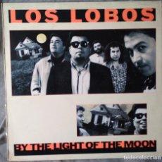 Discos de vinilo: LOS LOBOS - BY THE LIGHT OF THE MOON. LP 1987. Lote 135784218