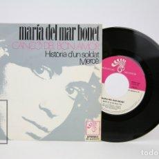 Discos de vinilo: DISCO SINGLE DE VINILO - MARIA DEL MAR BONET / CANÇO DEL BON AMOR... - BOCACCIO - AÑO 1972. Lote 135805029