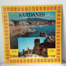 Discos de vinilo: SARDANES - COBLA MARINA DE LLORET DE MAR (GIRONA)HOSTALRIC PALAU DE PEDRA**LA FESTA DE LLORET. Lote 30762824