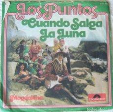 Discos de vinilo: LOS PUNTOS, CUANDO SALGA LA LUNA. Lote 135808382