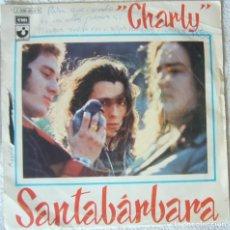 Disques de vinyle: SANTABARBARA. CHARLY. Lote 135816858