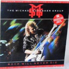 Discos de vinilo: THE MICHAEL SCHENKER GROUP - ROCK WILL NEVER DIE CHRYSALIS - 1984. Lote 135827174