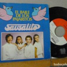 Discos de vinilo: SAUSALITO -EL BAILE DE LOS PAJARITOS-. Lote 135851146