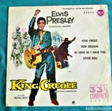 Discos de vinilo: ELVIS PRESLEY - KING CREOLE - EP 33 RPM -EDITADO ESPAÑA 1961. RCA VICTOR. Lote 134769037
