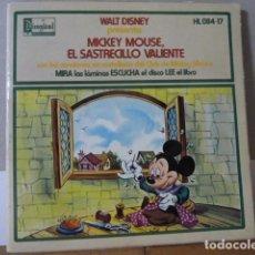 Discos de vinilo: MICKEY MOUSSE -EL SATRCILLO VALIENTE -CUENTO CON ILUSTRACIONES. Lote 135867898