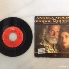 Discos de vinilo: ANGELA MOLINA CON GEORGE MOUSTAKI. MUERTOS DE AMOR. Lote 135876058