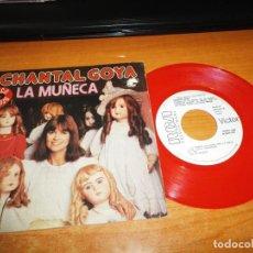 Discos de vinilo: CHANTAL GOYA LA MUÑECA, A,B,C,D SINGLE VINILO ROJO PROMO ESPAÑA DEL AÑO 1979 CONTIENE 2 TEMAS. Lote 135878306