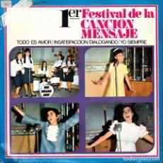 Discos de vinilo: ALUMNAS COLEGIOS HIJAS DE MARIA AUXILIADORA - TODO ES AMOR + 3 EP 1º FESTIVAL DE LA CANCION MENSAJE. Lote 135907386