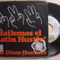 Discos de vinilo: THE DISCO HUSTLERS - BAILEMOS EL LATIN HUSTLE - SINGLE PROMOCIONAL 1976 - COLUMBIA. Lote 135915006