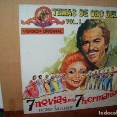 Discos de vinilo: TEMAS DE ORO DEL CINE VOLUMEN 1 - 7 NOVIAS PARA 7 HERMANOS - LP BANDA SONORA ORIGINAL. Lote 135917546