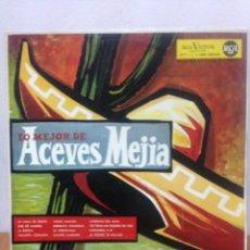 Discos de vinilo: LO MEJOR DE ACEVES MEJÍA. Lote 135939549