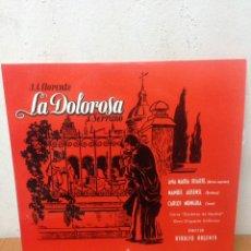 Discos de vinilo: LP LA DOLOROSA - J. SERRANO - CANTAN ANA MARIA IRIARTE , MANUEL AUSENSI Y CARLOS MUNGUIA. Lote 135953565