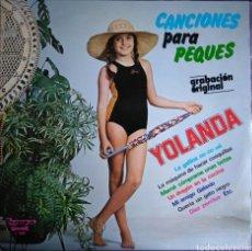 Discos de vinilo: MEGARARO E IMPECABLE - YOLANDA VENTURA PARCHIS - CANCIONES PARA PEQUES VINILO LP. Lote 136007286