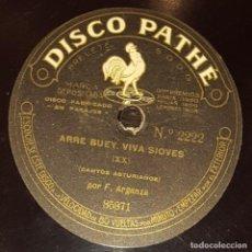 Discos de vinilo: DISCOS 78 RPM - F. ARGANZA - PATHÉ 10 1/2 PULGADAS - ASTURIAS - ARRE BUEY, VIVA SIOVES - PIZARRA. Lote 136008710