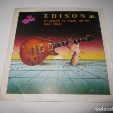 Discos de vinilo: EDISON: MI GUITARRA ME ENGAÑA CON OTRO.. Lote 136024782