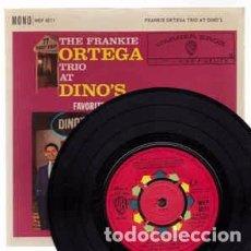 Discos de vinilo: THE FRANKIE ORTEGA TRIO - THE FRANKIE ORTEGA TRIO AT DINO'S (7, EP, MONO) LABEL:WARNER BROS. RECOR. Lote 136025654