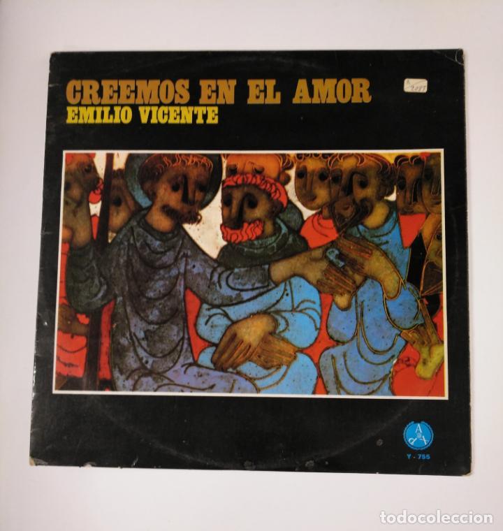 CREEMOS EN EL AMOR.- EMILIO VICENTE. LP. TDKDA42 (Música - Discos - LP Vinilo - Otros estilos)