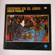 Discos de vinilo: CREEMOS EN EL AMOR.- EMILIO VICENTE. LP. TDKDA42. Lote 136027126