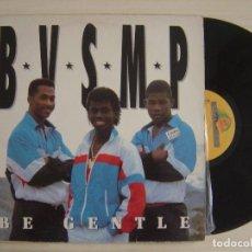 Discos de vinilo: B.V.S.M.P. - BE GENTLE - MAXI-SINGLE 45 - ESPAÑOL 1988 - BOY RECORDS. Lote 136036922