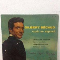Discos de vinilo: GILBERT BECAUD CANTA EN ESPAÑOL EP SELLO LA VOZ DE SU AMO AÑO 1960. Lote 136069672