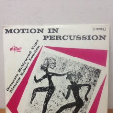 Discos de vinilo: ROBERT LOWDEN / ORQUESTA HOLLYWOOD POPS - MOTION IN PERCUSSION - LP. Lote 136071662