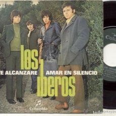 Discos de vinilo: LOS IBEROS / TE ALCANZARE /SINGLE 45 RPM // EDITADO POR COLUMBIA. Lote 136075026