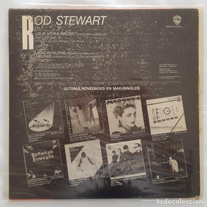 Discos de vinilo: MAXI / ROD STEWART / WHAT AM I GONNA DO / 1983 / PROMO (PROBADO Y BIEN) - Foto 2 - 136098506