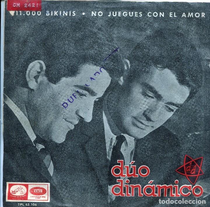 DUO DINAMICO / 11.000 BIKINIS / NO JUEGUES CON EL AMOR (SINGLE 1965) (Música - Discos - Singles Vinilo - Grupos Españoles 50 y 60)