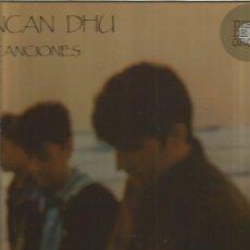 Discos de vinilo: DUNCAN DHU CANCIONES. Lote 136103002