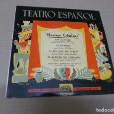 Discos de vinilo: ORQUESTA SINFONICA ESPAÑOLA (EP) TEATRO ESPAÑOL – DUETOS COMICOS AÑO 1958. Lote 136108218