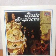 Discos de vinilo: FIESTA TROPICANA. Lote 136114934