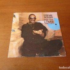 Discos de vinilo: SINGLE VINILO 1985 STEVIE WONDER. PART-TIME LOVER (AMANTE A MEDIAS). Lote 136123878