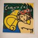 Discos de vinilo: CARNAVAL TE QUIERO. PARRANDA CUASQUIAS –. LAS PALMAS DE GRAN CANARIA. MAXI SINGLE. TDKDA43. Lote 136126778