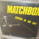 Discos de vinilo: MATCHBOX - RIDERS IN THE SKY - EDICION DE MOVIEPLAY 1978. Lote 136137582
