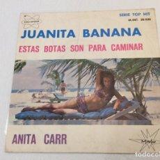 Discos de vinilo: SINGLE ANITA CARR JUANITA BANANA 1966. Lote 136140018