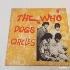 Discos de vinilo: THE WHO DOGS CIRCLES POLYDOR ESPAÑA PROMO. Lote 136140402