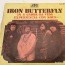 Discos de vinilo: SINGLE IRON BUTTERFLY. IN A GADDA DA VIDA. 1969. SPAIN. Lote 136140602