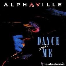 Discos de vinilo: ALPHAVILLE - DANCE WITH ME - SINGLE EUROPE 1986. Lote 136149390
