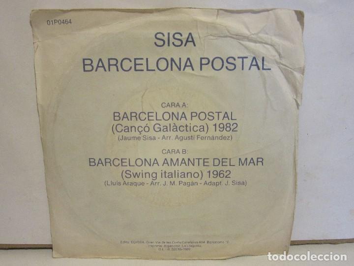 Discos de vinilo: Sisa - Barcelona Postal - Single - PROMOCIONAL - 1982 - Spain - EX+/G - Foto 2 - 136151834