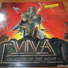 Discos de vinilo: LP VIVA - DEALERS OF THE NIGHT. Lote 136173338